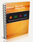 Building a Foundation with Microsoft Office 2013