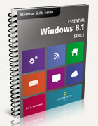 Essential Windows 8.1 Skills