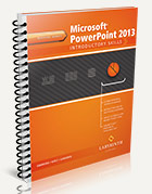 Microsoft PowerPoint 2013: Introductory Skills