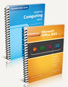 Building a Foundation with Microsoft Office 2013 & Essential Computing Skills 2nd Edition
