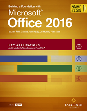 building a foundation with microsoft office 2016 key applications
