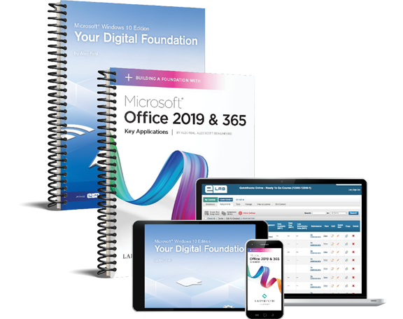 Your Digital Foundation & Building a Foundation with Microsoft Office 2019 & 365: Key Applications