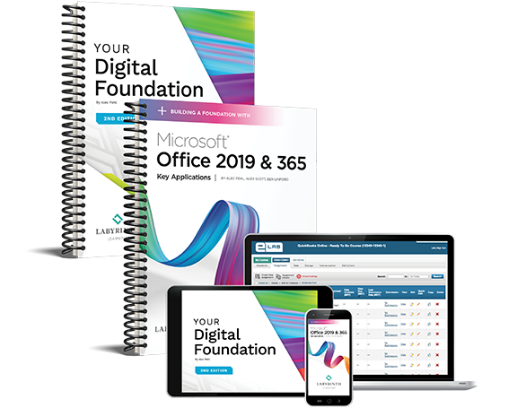 Your Digital Foundation, 2nd Edition & Building a Foundation with Microsoft Office 2019 & 365: Key Applications