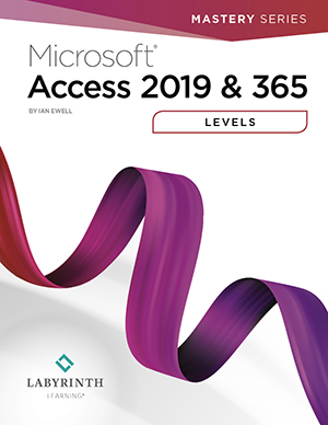 Microsoft Access 2019 & 365: Level 1