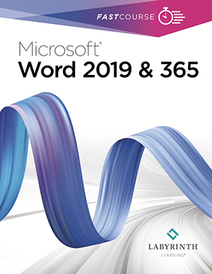 FastCourse Microsoft Word 2019 and 365: Level 1